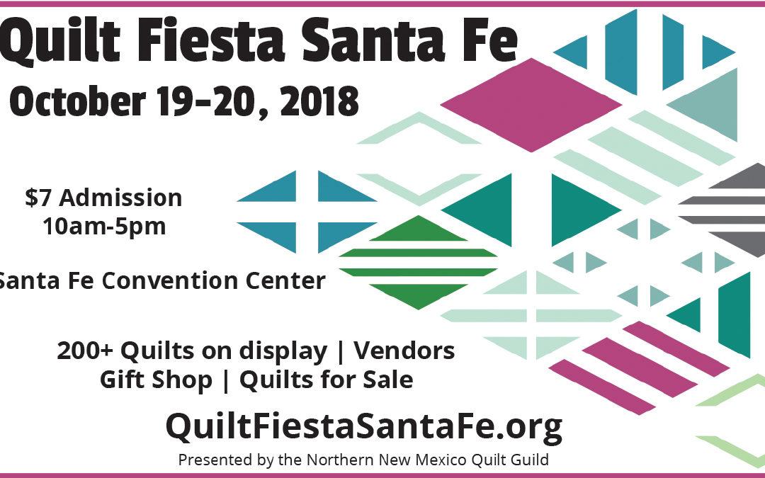 Quilt Fiesta Santa Fe 2018 – Santa Fe, NM